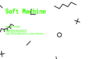 Atelier Soft Machine
